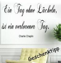 Wandtattoo Ein Tag ohne Lächeln   65x40 Chaplin