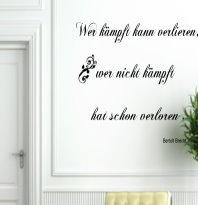 Wer Kämpft kann verlieren Zitat Brecht  Größe 80x40cm